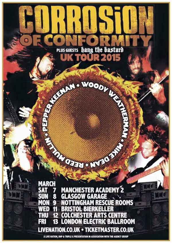 Corrosion Of Conformity & Hang The Bastard March 2015 UK Tour Poster