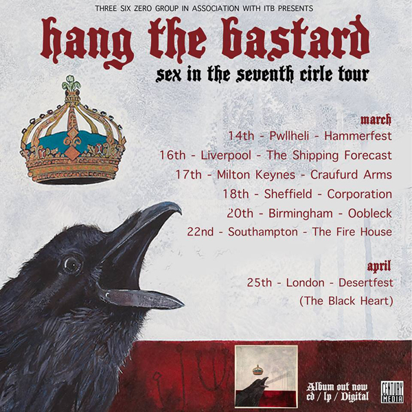 Hang The Bastard March 2015 UK Headline Shows Tour Poster
