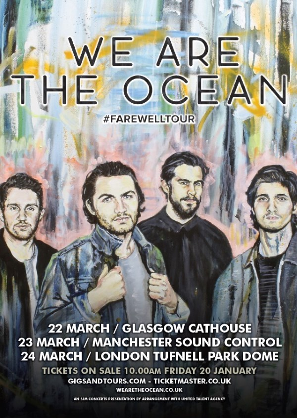 We Are The Ocean Farewell Tour March 2017 Poster