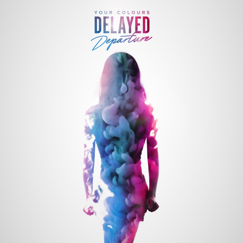 Delayed Departure - Your Colours EP Cover